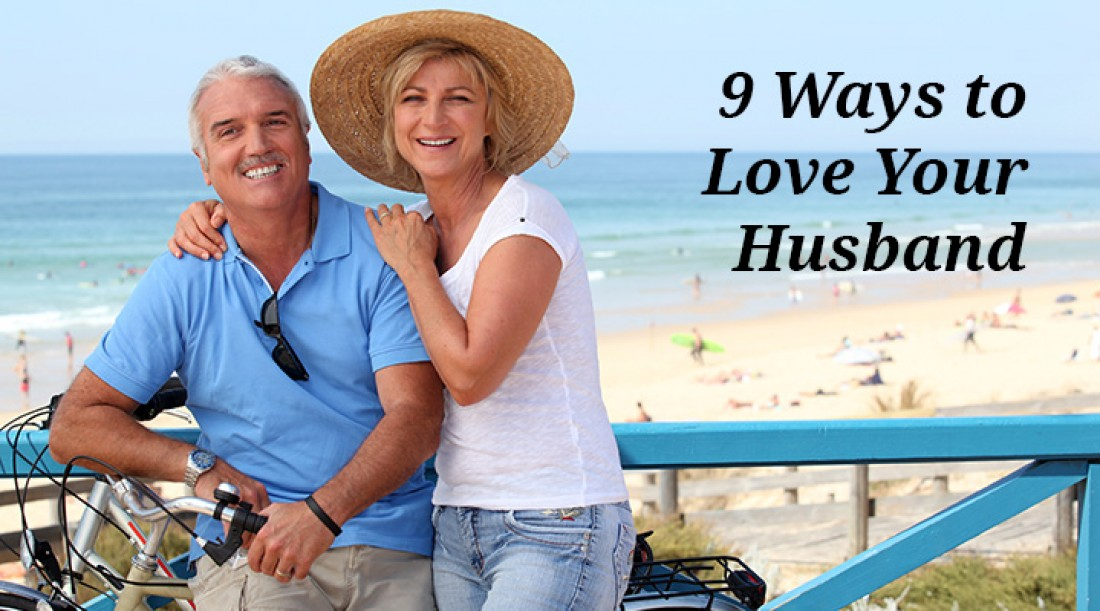 9 Ways to Love Your Husband