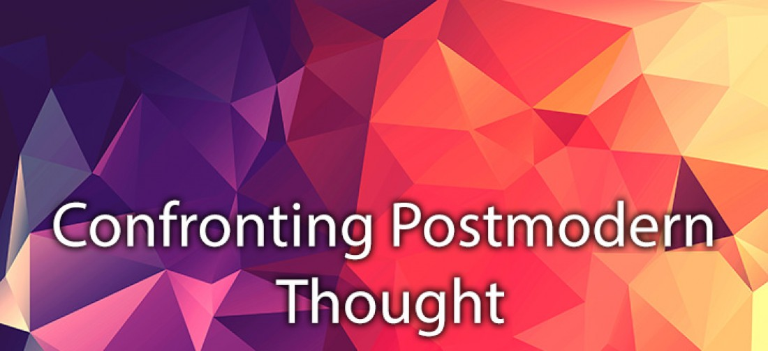 Personal Evangelism: Confronting Postmodern Thought