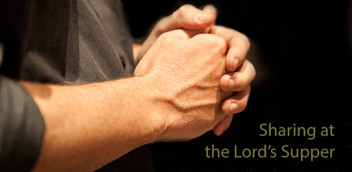 3 Tips on Sharing at the Lord's Supper
