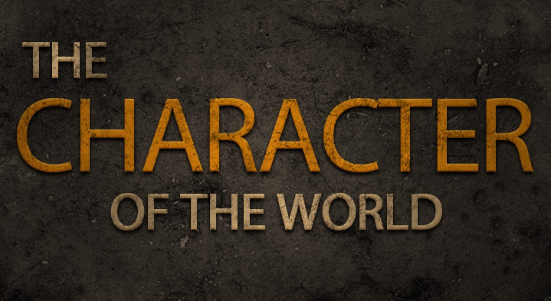 The Character of the World