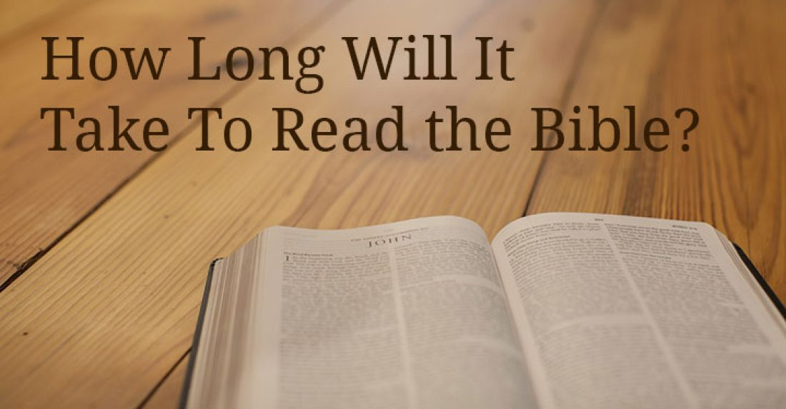 How Long Will it Take to Read the Bible?